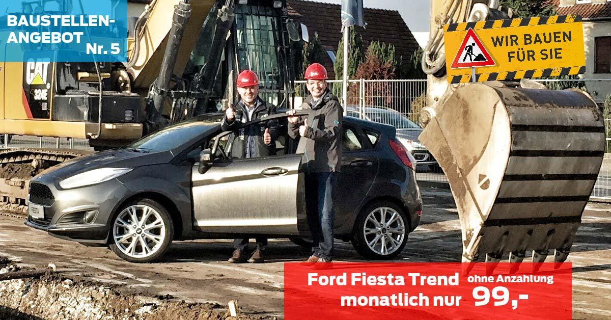 Baustellen Angebot Nr. 5: Ford Fiesta Trend